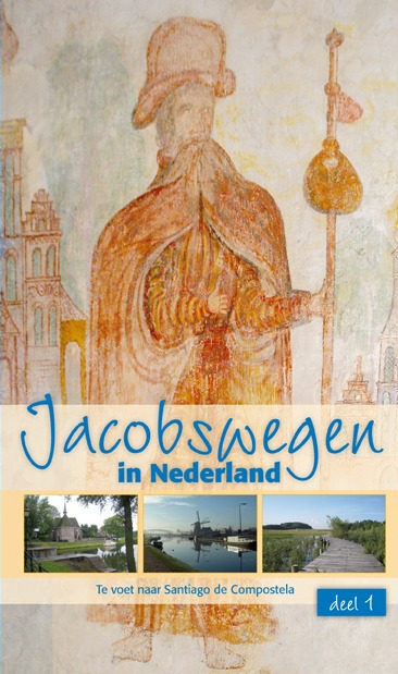 pelgrimsroutes in Nederland - Jacobswegen